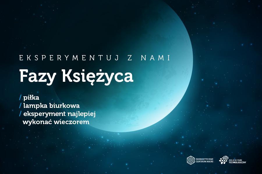 Fazy Księżyca składniki: piłka, lampka biurkowa, eksperyment najlepiej wykonać wieczorem