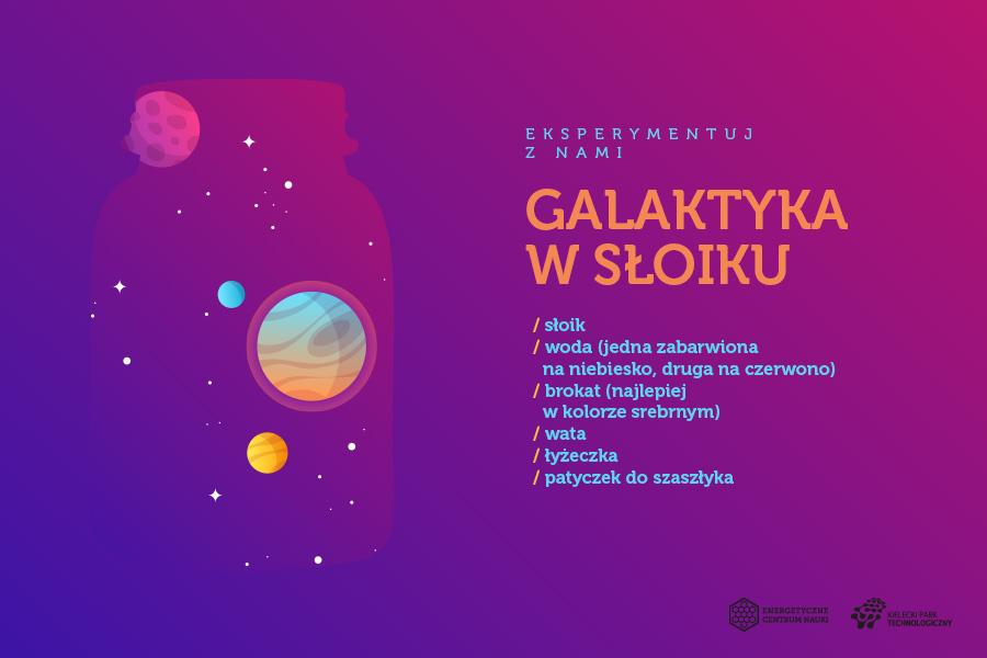 Galaktyka w słoiku, składniki: słoik, woda (jedna zabarwiona na niebiesko, druga - na czerwono), brokat (najlepiej w kolorze srebrnym), wata, łyżeczka, patyczek do szaszłyka