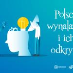 polscy wynalazcy i ich odkrycia